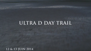 Reportage sur le Ultra D-Day Trail 2014 - Ultra D-Day Trail